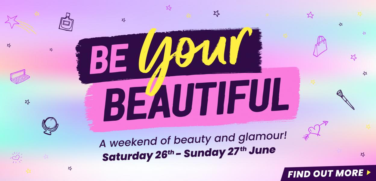 Be Your Beautiful at Buchanan Galleries