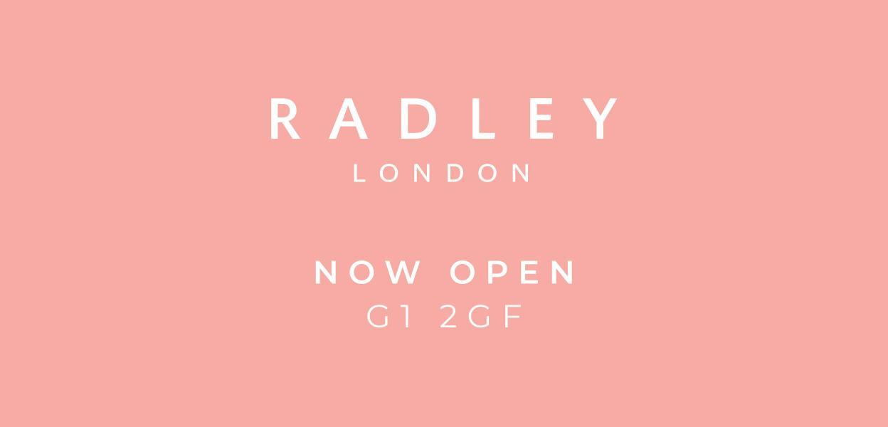 Radley Buchanan Galleries Glasgow Now Open